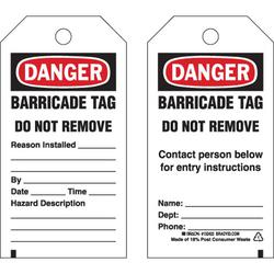"""""""BARRICADE TAPE DO NOT REMOVE"""" TAG"""